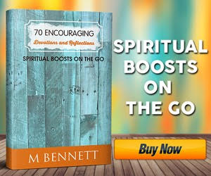 70 Encouraging Devotions & Reflections by M. Bennett