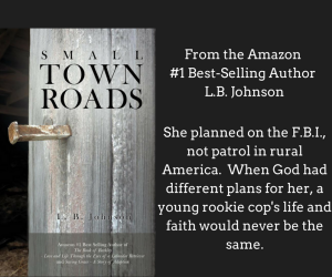 Small Town Roads by L. B. Johnson