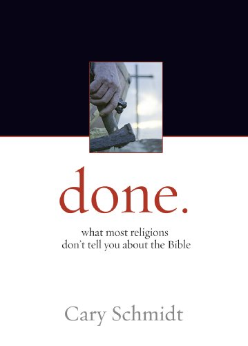 Done. What Most Religions Don't Tell You About the Bible