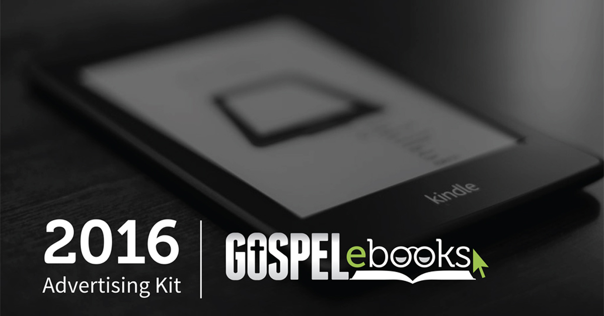 Gospel eBooks 2016 Advertising Kit