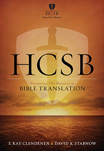 HCSB: Navigating the Horizons in Bible Translations