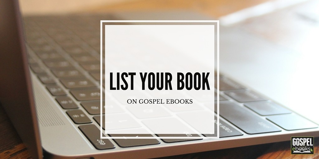 List Your Book (on Gospel eBooks)