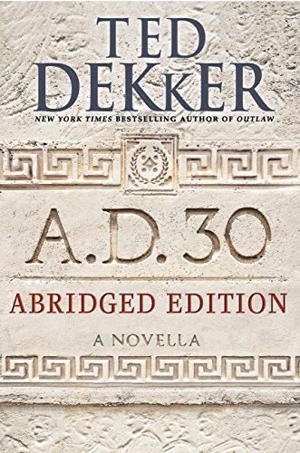 A.D. 30 Abridged Edition