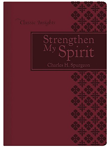 Strengthen My Spirit (Classic Insights)
