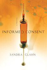 Informed Consent: A Novel