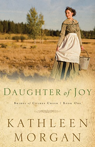daughter-of-joy-brides-of-culdee-creek-book-1