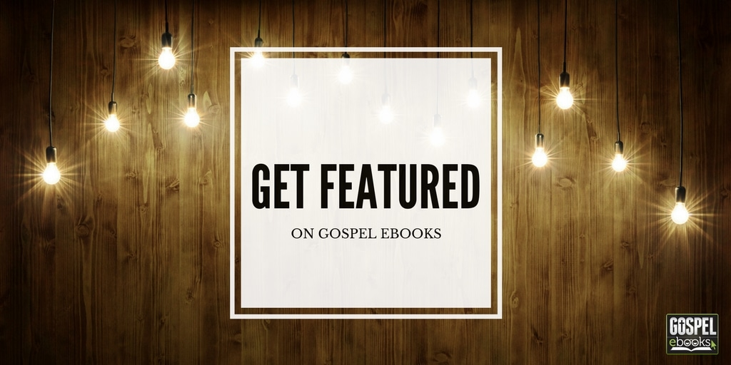 Get Featured on Gospel eBooks