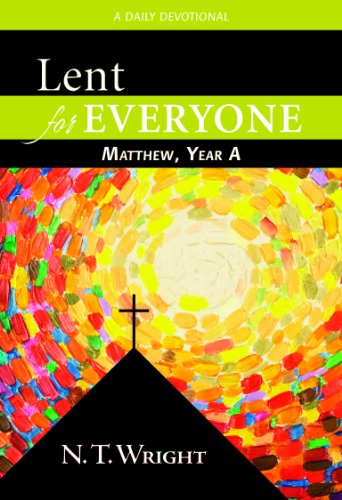 Lent for Everyone Matthew, Year A
