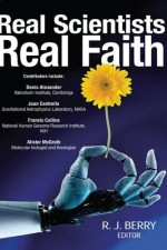Real Scientists, Real Faith