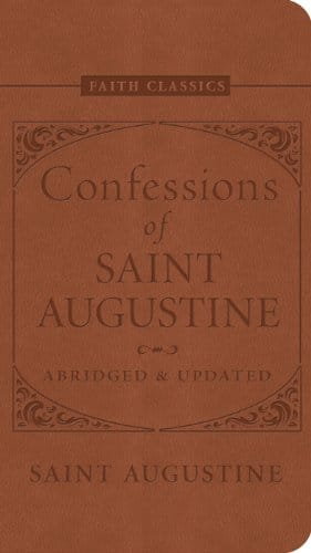Confessions of Saint Augustine (Faith Classics)