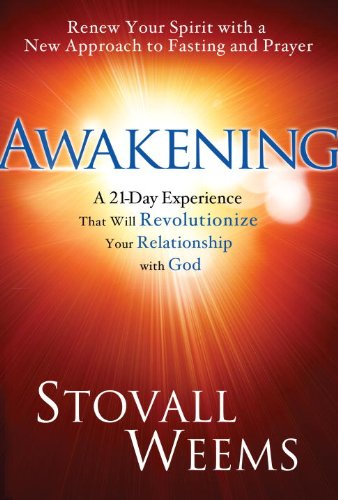 Awakening A New Approach to Faith, Fasting, and Spiritual Freedom