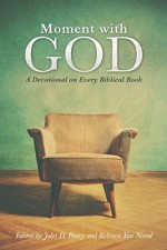 Moment with God A Devotional on Every Biblical Book