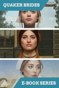 Quaker Brides Series