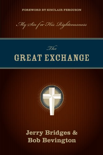 The Great Exchange My Sin for His Righteousness