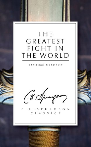 The Greatest Fight: The Final Manifesto