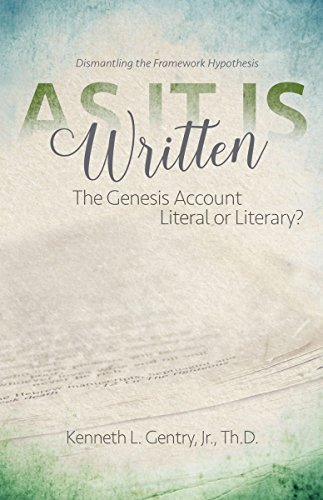 As It Is Written The Genesis Account Literal or Literary