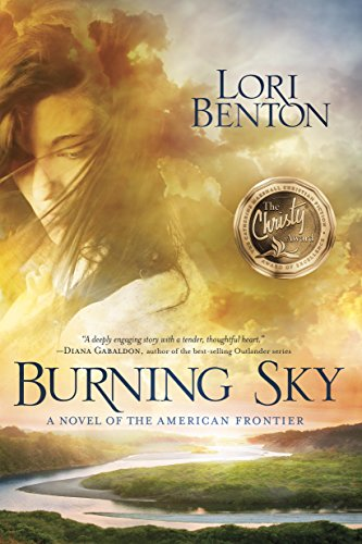 Burning Sky A Novel of the American Frontier