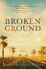 Broken Ground A Novel