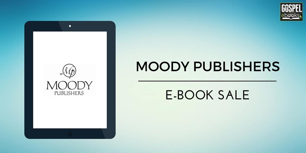 Moody Publishers E-Book Sale