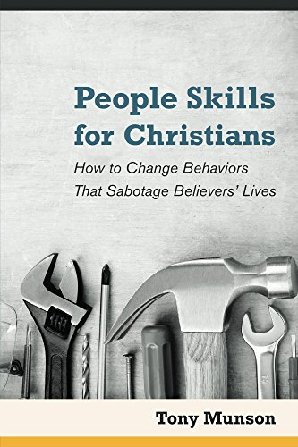 People skills for christians gospel ebooks people skills for christians how to change behaviors that sabotage believers lives fandeluxe Image collections