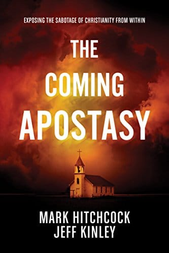 The Coming Apostasy Exposing the Sabotage of Christianity from Within