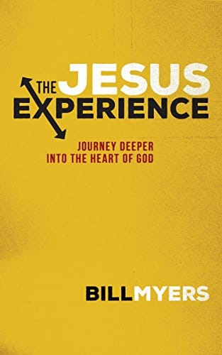 The Jesus Experience Journey Deeper into the Heart of God