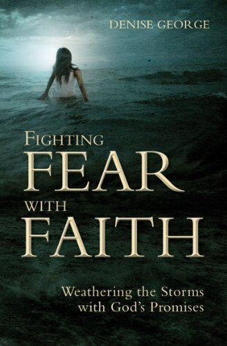Fighting Fear with Faith