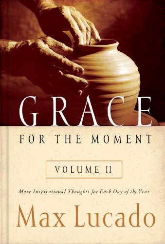Grace for the Moment Volume II More Inspirational Thoughts for Each Day of the Year