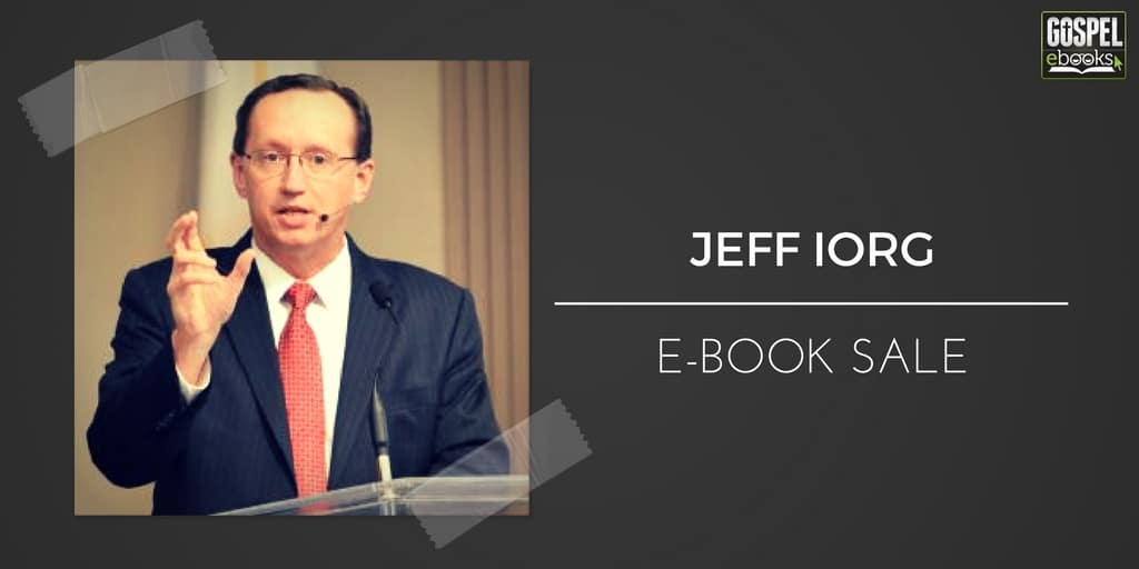 Jeff iorg e book sale gospel ebooks the prices and sale dates that the publisher has provided are under each ebook cover fandeluxe Images