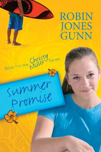 Summer Promise Book 1 in the Christy Miller Series