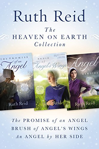 The Heaven on Earth Collection The Promise of An Angel, Brush of Angel's Wings, An Angel by Her Side