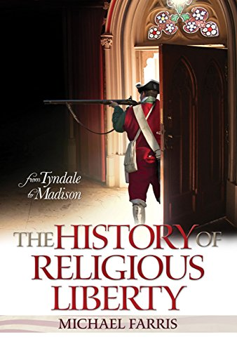 History of Religious Liberty From Tyndale to Madison