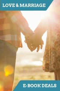 Love & Marriage E-Book Sale: April 4/20