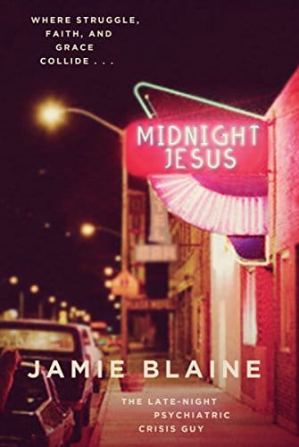 Midnight Jesus Where Struggle, Faith, and Grace Collide . . .