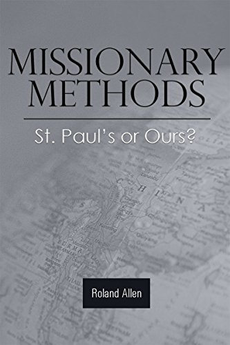 Missionary Methods St. Paul's or Ours