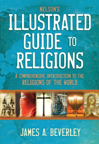 Nelson's Illustrated Guide to Religions