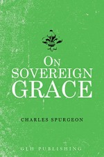 On Sovereign Grace