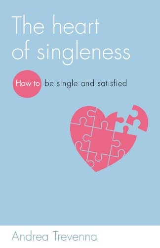The Heart of Singleness (Live Different)