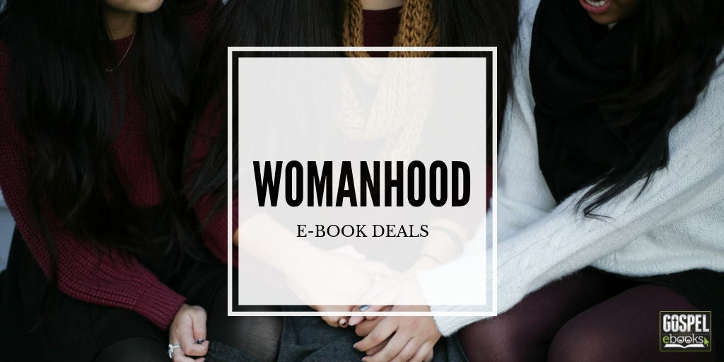 Womanhood E-Book Deals