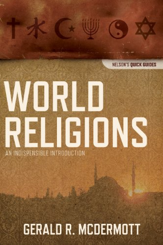 World Religions An Indispensable Introduction