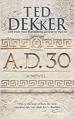 A.D. 30 A Novel (AD)