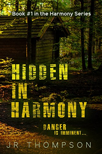 Hidden in Harmony Danger is Imminent (Harmony Series Book 1)