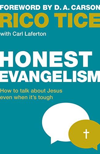Honest Evangelism How to talk about Jesus even when it's tough