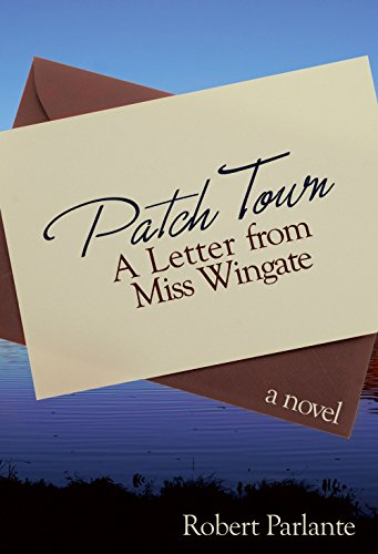 Patch Town A Letter From Miss Wingate