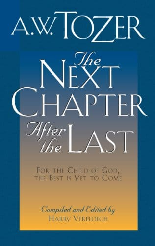 The Next Chapter After the Last For the Child of God, the Best is Yet to Come