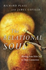 The Relational Soul Moving from False Self to Deep Connection