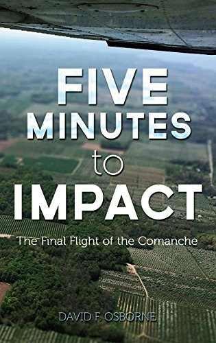 Five Minutes to Impact The Final Flight of the Comanche