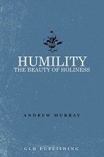 Humility The Beauty of Holiness