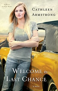 Welcome to Last Chance (A Place to Call Home Book #1)
