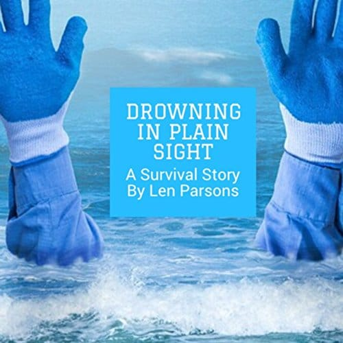 Drowning In Plain Sight A Survival Story
